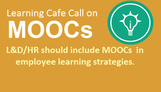 Learning Cafe Call on MOOCs